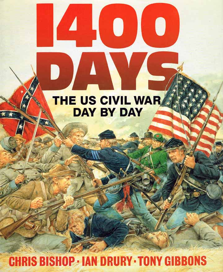 1400 DAYS - THE CIVIL WAR DAY BY DAY